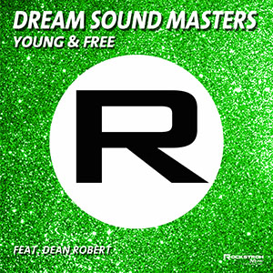Young & Free - Dream Sound Masters feat Dean Robert